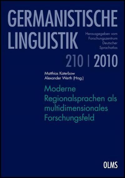 Moderne Regionalsprachen als multidimensionales Forschungsfeld