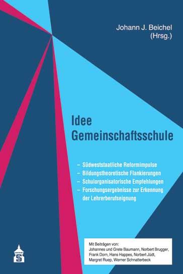 Idee Gemeinschaftsschule Johann J. Beichel