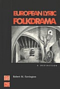 European Lyric Folkdrama