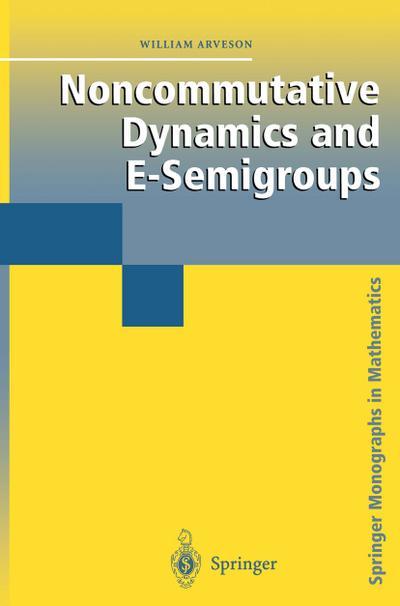 Noncommutative Dynamics and E-Semigroups