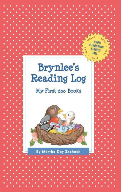 Brynlee's Reading Log: My First 200 Books (Gatst)