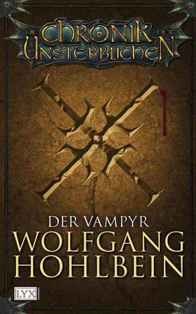 Die Chronik der Unsterblichen 2: Der Vampyr