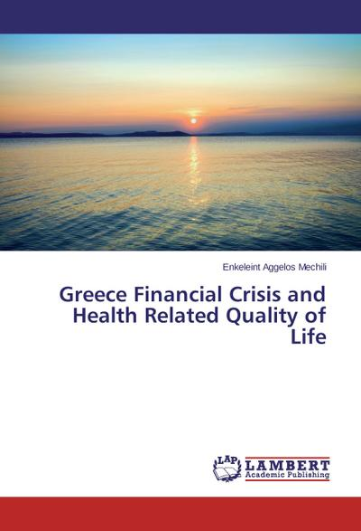 Greece Financial Crisis and Health Related Quality of Life