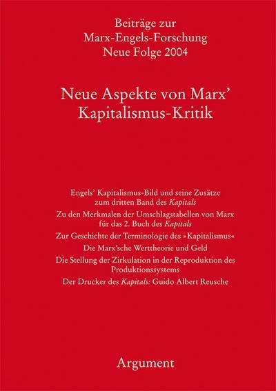 Beiträge zur Marx-Engels-Forschung Bd. 14: Neue Aspekte von Marx' Kapitalismus-Kritik