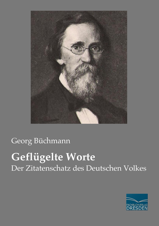 Geflügelte Worte Georg Büchmann