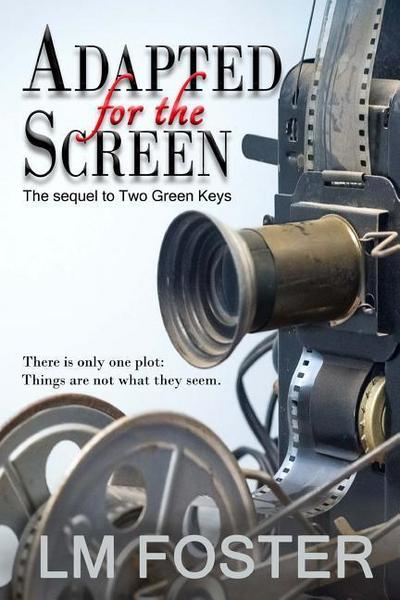 Adapted for the Screen: The Sequel to Two Green Keys