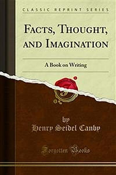 Facts, Thought, and Imagination