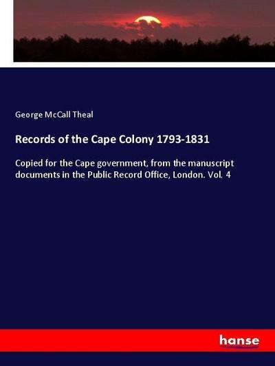 Records of the Cape Colony 1793-1831