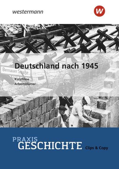 Praxis Geschichte Clips & Copy. CD-ROM 4