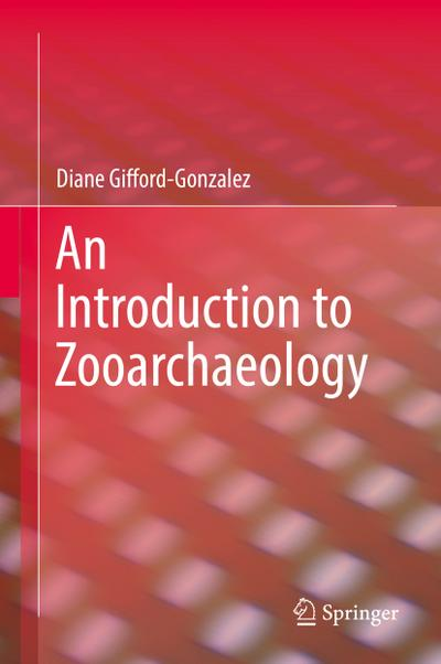 An Introduction to Zooarchaeology