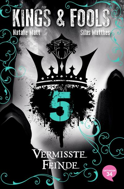 Kings & Fools. Vermisste Feinde; Band 5; Deutsch