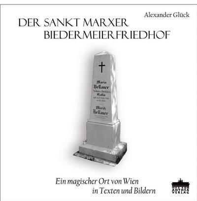 Der Sankt Marxer Biedermeierfriedhof