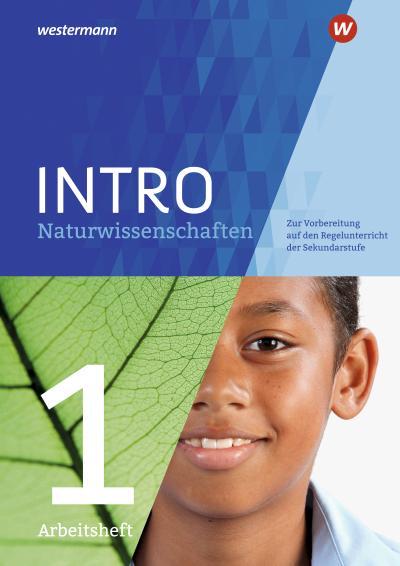 INTRO Naturwissenschaften 1. Arbeitsheft