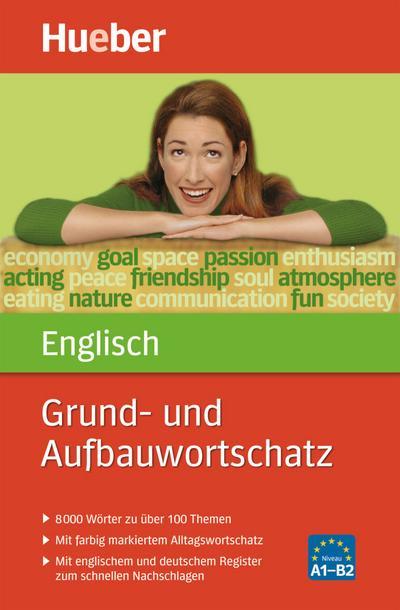 Grund- und Aufbauwortschatz Englisch