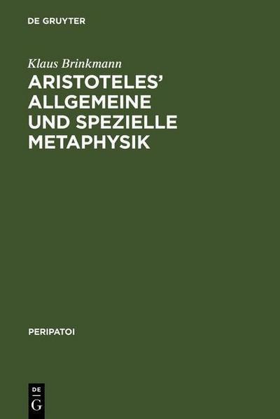 Aristoteles' allgemeine und spezielle Metaphysik