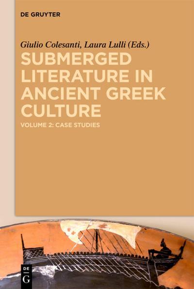 Submerged Literature in Ancient Greek Culture 2