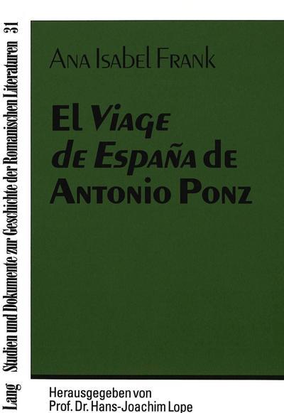 El Viage de España de Antonio Ponz