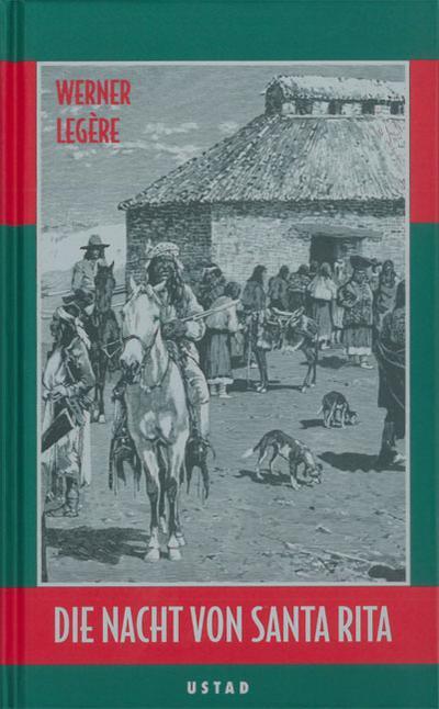 Die Nacht von Santa Rita: Roman (Edition Ustad)