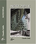 Incredibile - Claudio Gallo