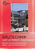 Grundlagen, Formeln, Tabellen, Verbrauchswerte: Bautechnik nach Lernfeldern Gesamtband