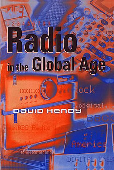 Radio in the Global Age