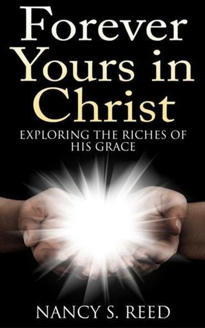 Forever Yours in Christ