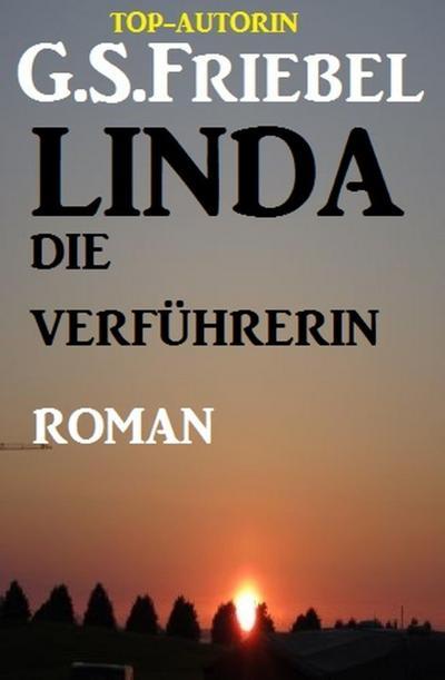 Linda die Verführerin