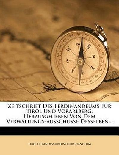 neue Zeitschrift Des Ferdinandeums Für Tirol Und Vorarlbergachtes bandchen1842
