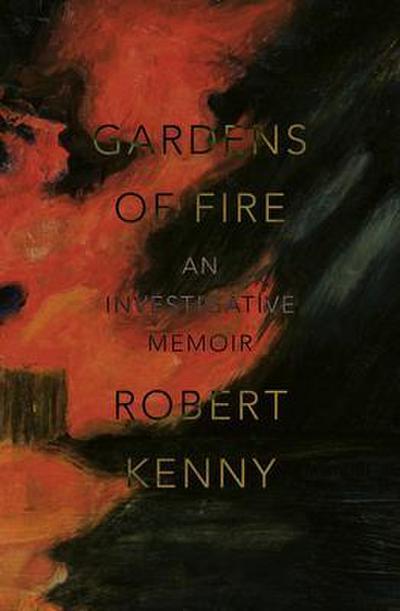 Gardens of Fire