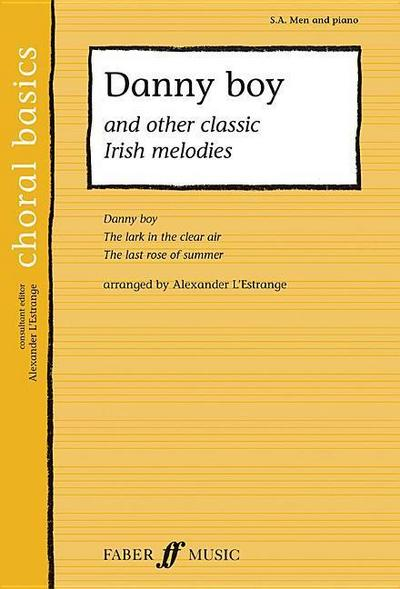 Danny Boy and Other Classic Irish Melodies: S.A. Men and Piano