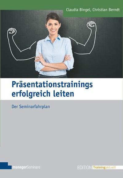 Präsentationstrainings erfolgreich leiten
