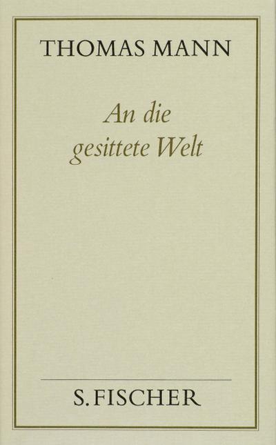 An die gesittete Welt ( Frankfurter Ausgabe)