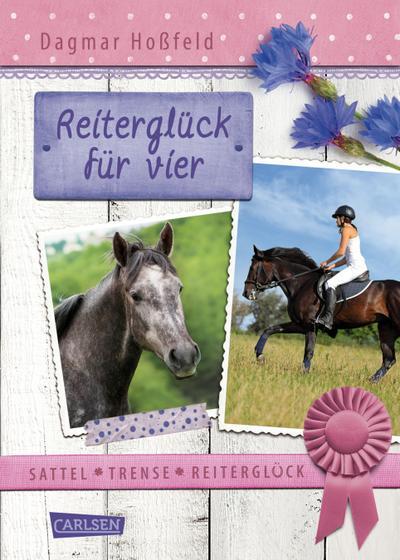 Sattel, Trense, Reiterglück 03: Reiterglück für vier