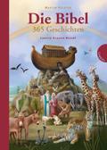 Die Bibel. 365 Geschichten; Ill. v. Glazer-Na ...