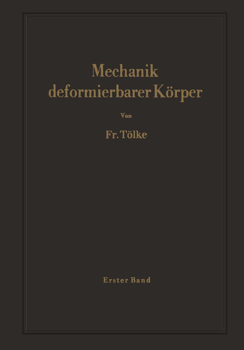 NEU Mechanik deformierbarer Körper 1 Friedrich Tölke 874512
