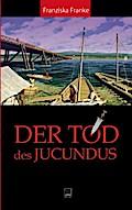 Der Tod des Jucundus