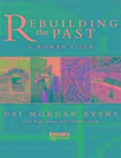 Rebuilding the Past