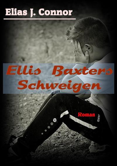 Ellis Baxters Schweigen