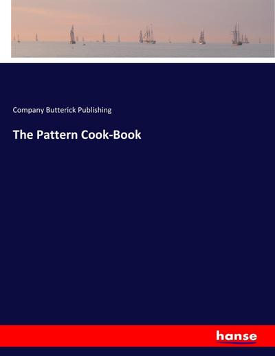 The Pattern Cook-Book