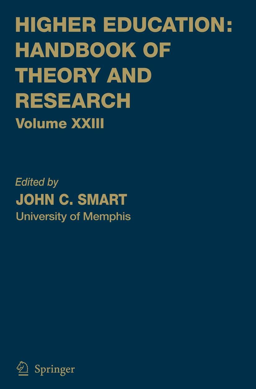 Higher Education: Handbook of Theory and Research 23 ~ John  ... 9781402069581