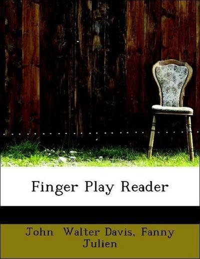 Finger Play Reader