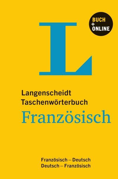 Langenscheidt Taschenwörterbuch Französisch - Buch mit Online-Anbindung: Französisch-Deutsch/Deutsch-Französisch (Langenscheidt Taschenwörterbücher)