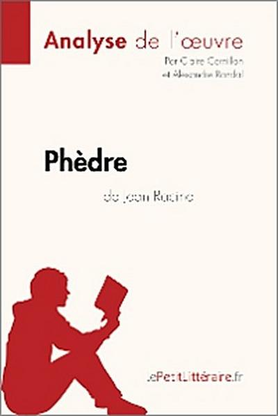 Phèdre de Jean Racine (Analyse de l'oeuvre)