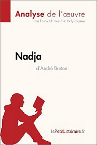 Nadja d'André Breton (Analyse de l'œuvre)