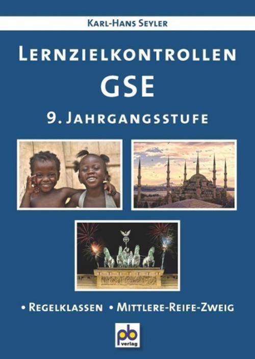 Lernzielkontrollen GSE 9. Jahrgangsstufe, Karl-Hans Seyler