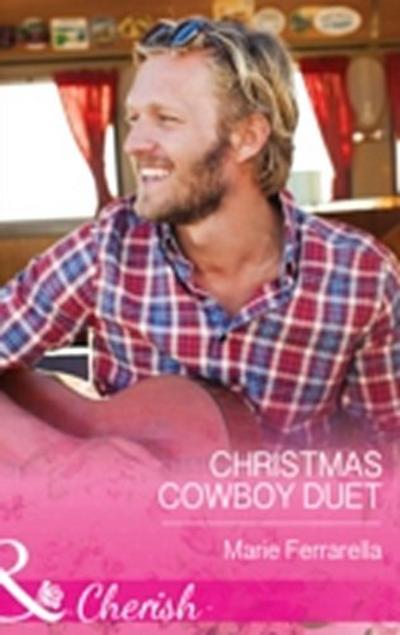 Christmas Cowboy Duet (Mills & Boon Cherish) (Forever, Texas, Book 12)