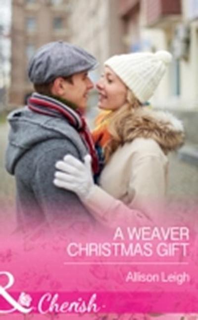 Weaver Christmas Gift (Mills & Boon Cherish) (Return to the Double C, Book 7)