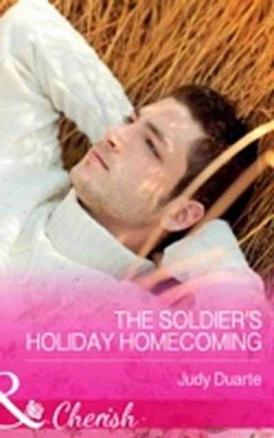 Soldier's Holiday Homecoming (Mills & Boon Cherish) (Return to Brighton Valley, Book 3)