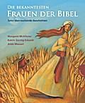 Die bekanntesten Frauen der Bibel, Zehn überr ...