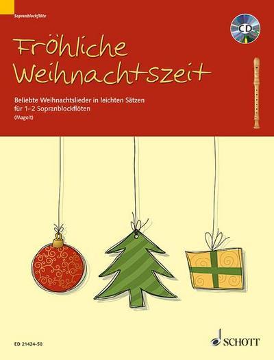 Fröhliche Weihnachtszeit für 1-2 Sopran-Blockflöten mit CD